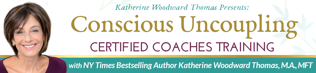 conscious uncoupling coaches training with katherine woodward thomas